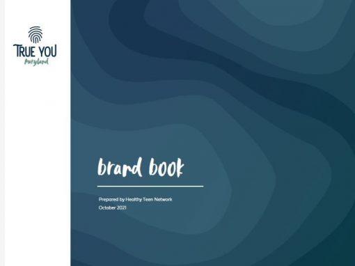 True You Maryland Brand Book