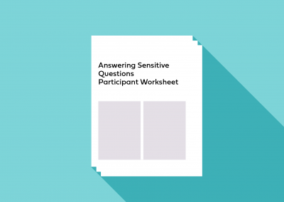Answering Sensitive Questions Participant Worksheet