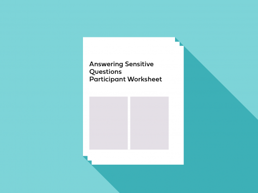 Answering Sensitive Questions Participant Worksheet