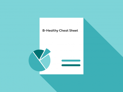 B-Healthy Cheat Sheet
