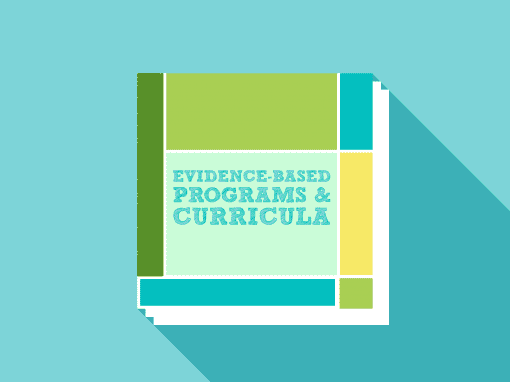 Evidence-Based Programs & Curricula
