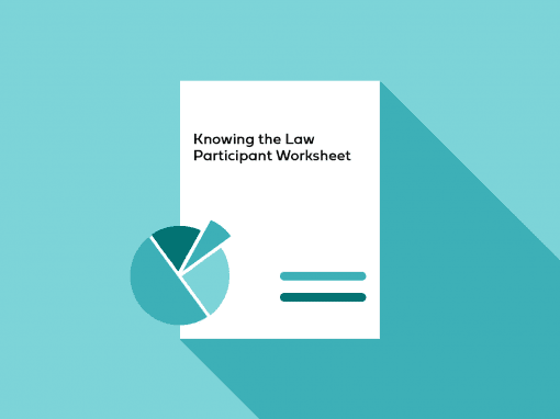 Knowing the Law Participant Worksheet