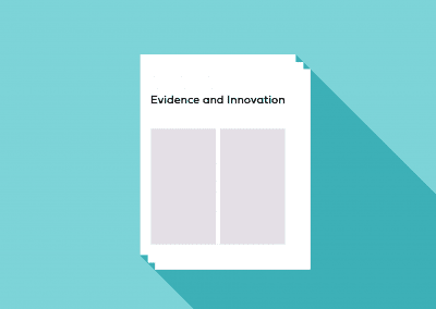 Evidence and Innovation