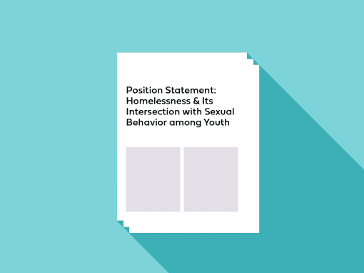 Homelessness & Its Intersection with Sexual Behavior among Youth