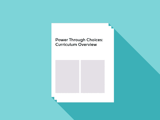 Power Through Choices Curriculum Overview