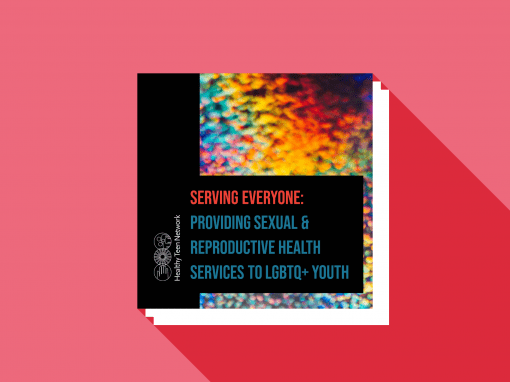 Serving Everyone: Providing Health Services to LGBTQ+ Youth